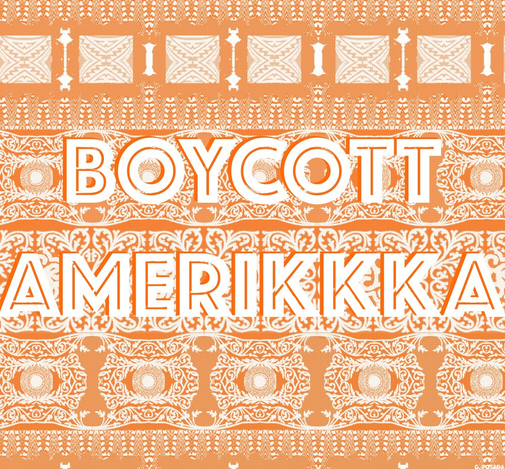 Boycott Amerikkka, 2016