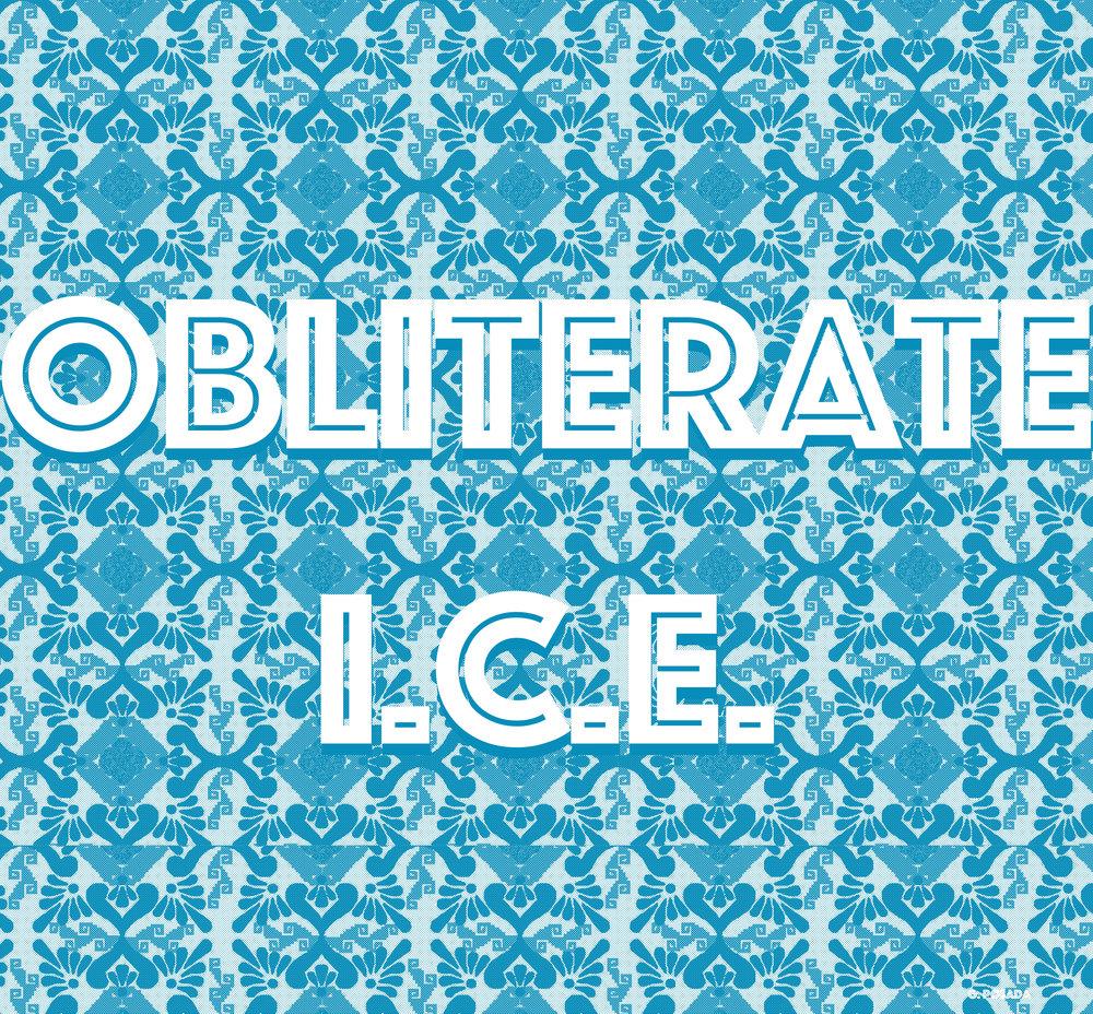 Obliterate I.C.E., 2017