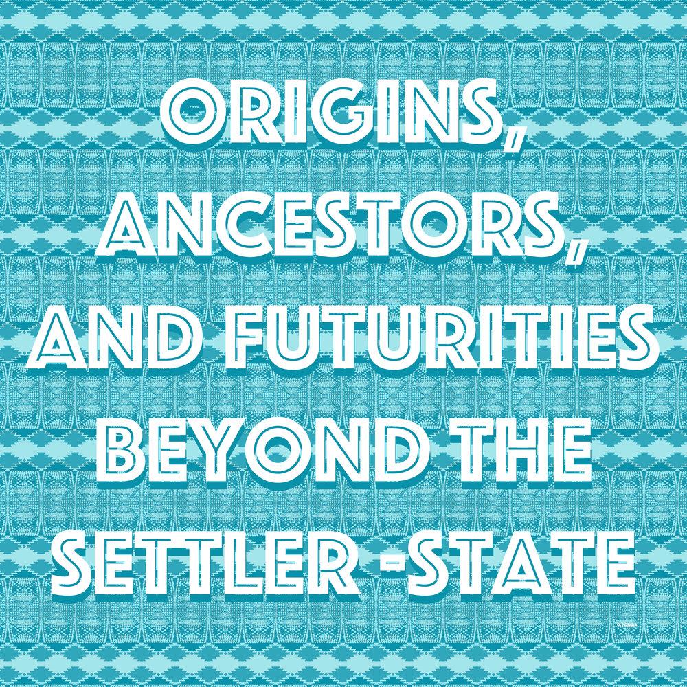 origins ancestors and futurities