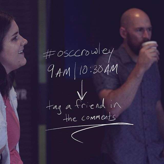 I am beyond excited to preach tomorrow! The 2 week break has been so refreshing for my soul...it truly has changed me. Can't wait to see what Jesus does tomorrow. Consider this your personal invite!! — @osccrowley  9am | 10:30am