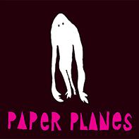 Paper Planes - 'Paper Planes' (2008)