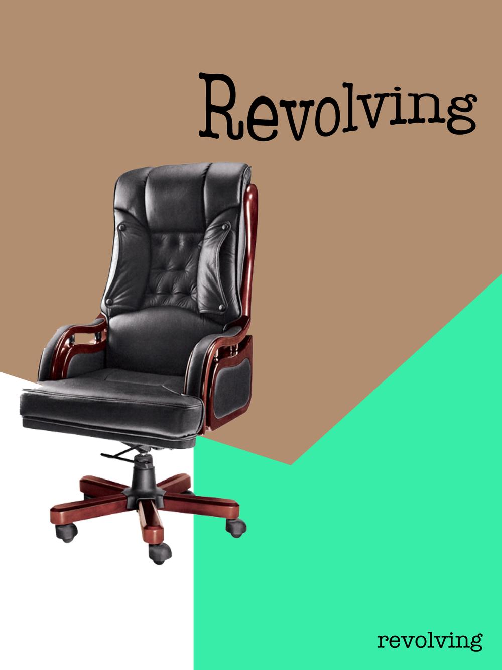 """""""Revolving"""""""