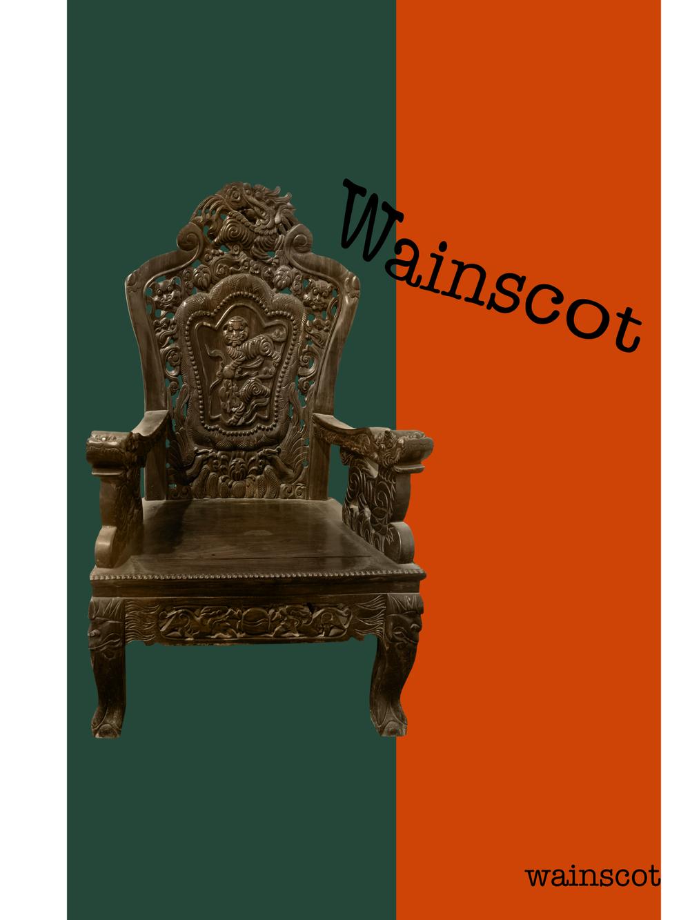 """""""Wainscot"""""""