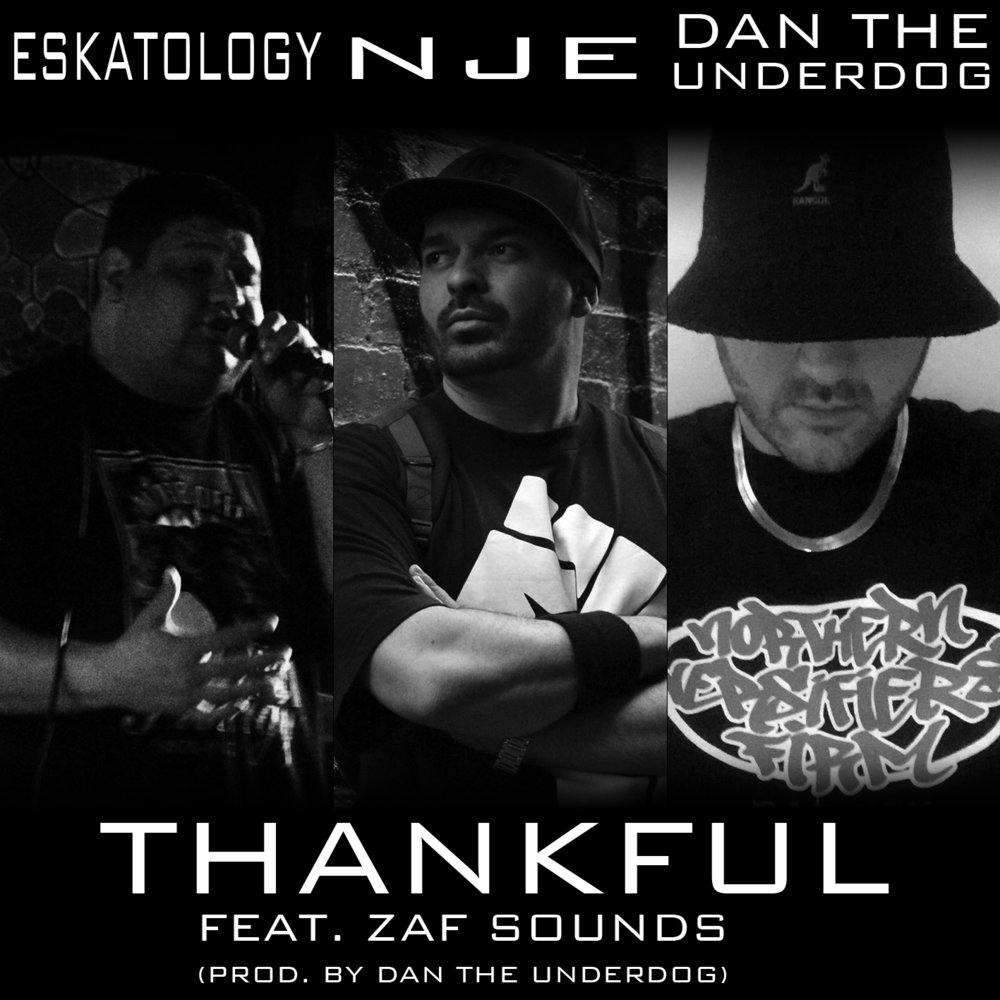 New single thankful feat Dan the underdog and Nje Plus zaf Sounds on the talkbox!