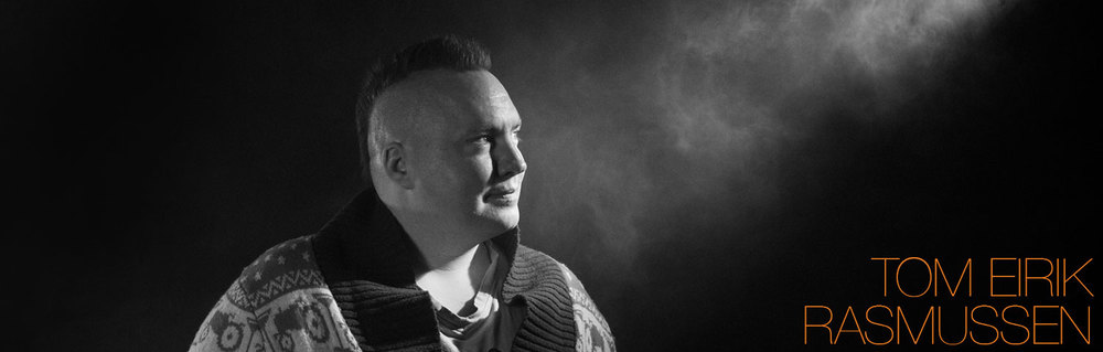 Tom Eirik H. Rasmussen / Media Manager