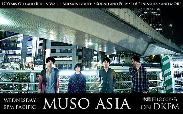 Muso Asia is back with another hour of top notch tunes from all over the continent! #shoegaze #dreampop #dkfm #radio #asia #japan #hongkong #china #korea #india