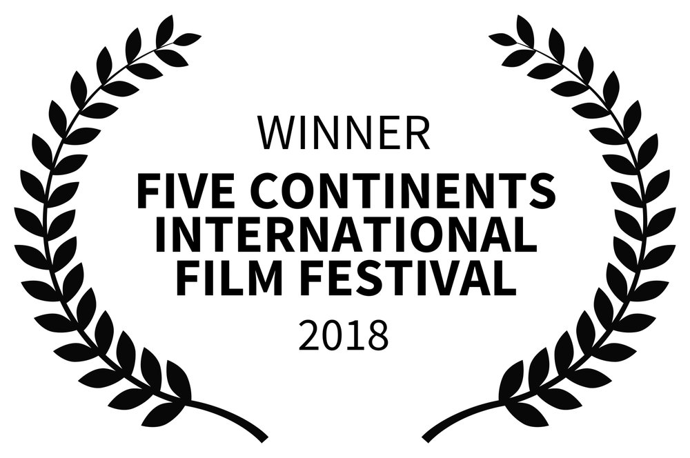 WINNER - FIVE CONTINENTS INTERNATIONAL FILM FESTIVAL - 2018.jpg
