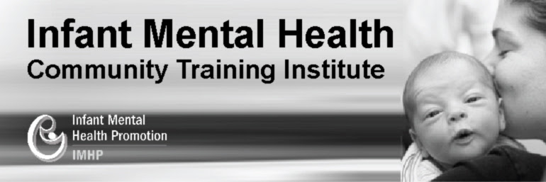 Infant Mental Health Community Training Institute