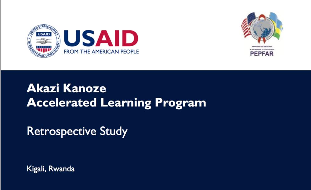 report: Akazi kanoze accelerated learning program retrospective study