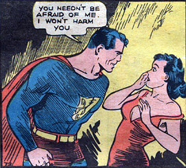 Personal space, Superman.