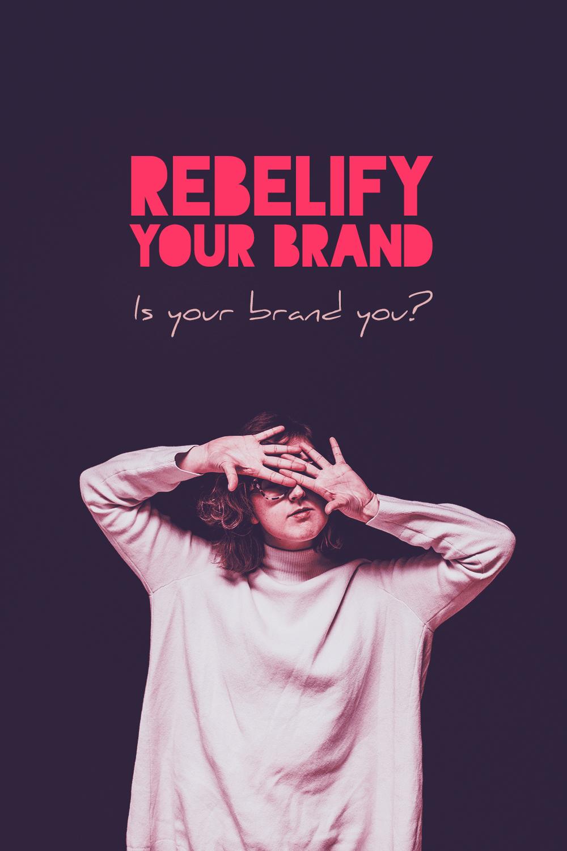 rebelify your brand long 4.jpg