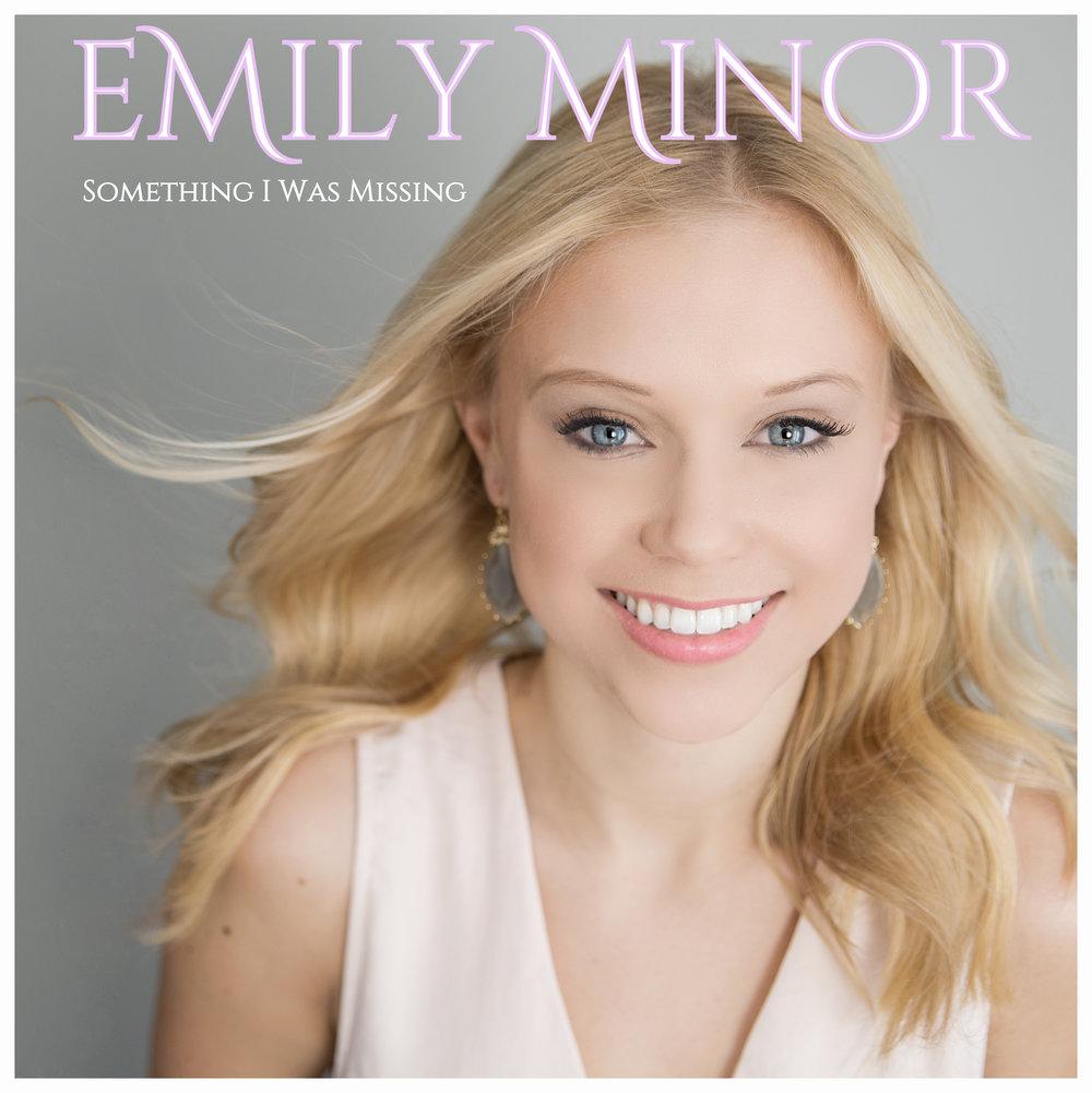 Emily Minor - Something I Was Missing EP (2015)