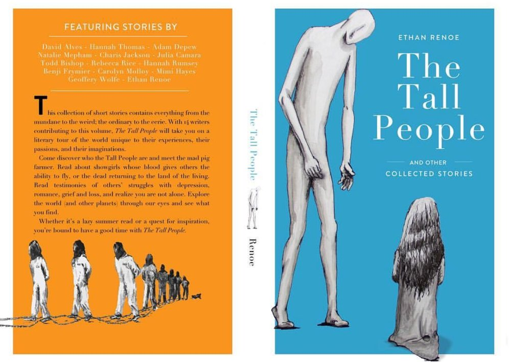 The Tall People And Other Collected Stories  Published by Ethan Renoe, 2017