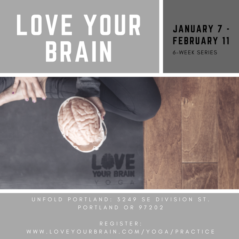 LOVE YOUR BRAIN Jan 7- Feb 11, 2018 New.png