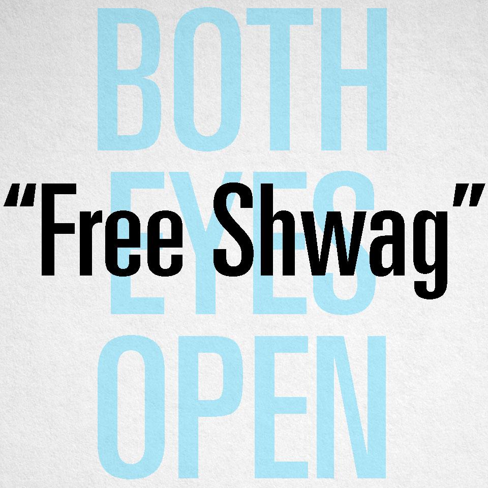 """""""Free Shwag"""""""