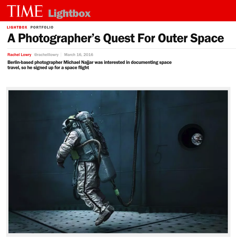 A PHOTOGRAPHER'S QUEST FOR OUTER SPACE BERLIN-BASED PHOTOGRAPHER MICHAEL NAJJAR WAS INTERESTED IN DOCUMENTING SPACE TRAVEL, SO HE SIGNED UP FOR A SPACE FLIGHT TIME LIGHTBOX/MARCH 2016