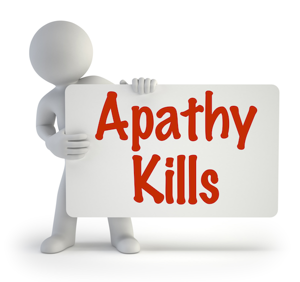 Apathy Kills