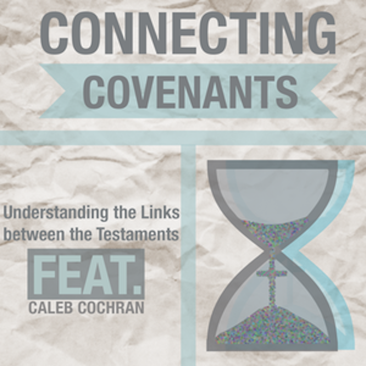 Connecting Covenants - Walking In His Footsteps