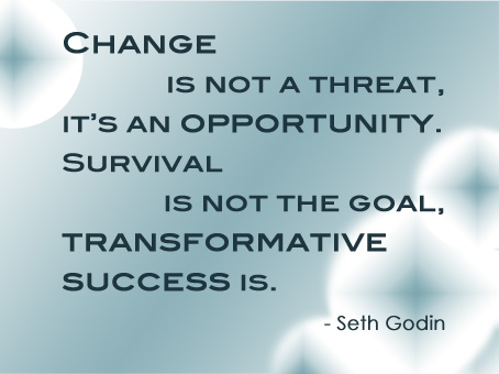 Change is not a threat