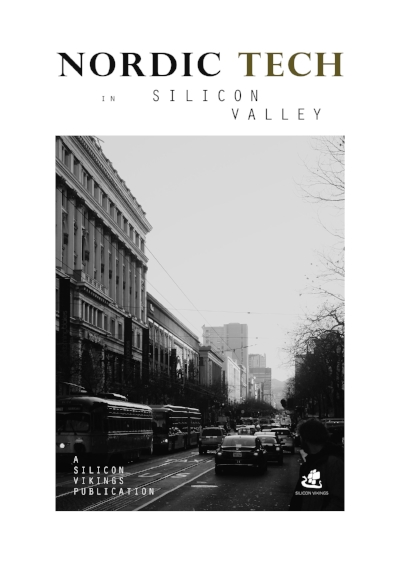 Our digital publication on  Nordic Tech in Silicon Valley is available now! Click on image above to access it.