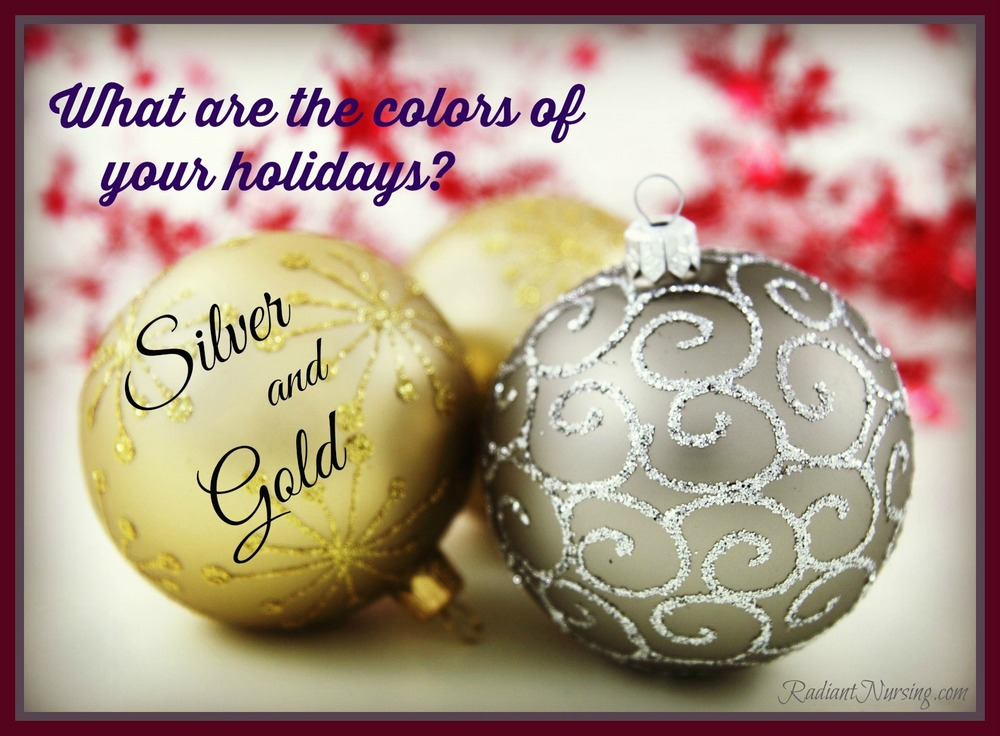 Silver and gold are the colors of the holidays.