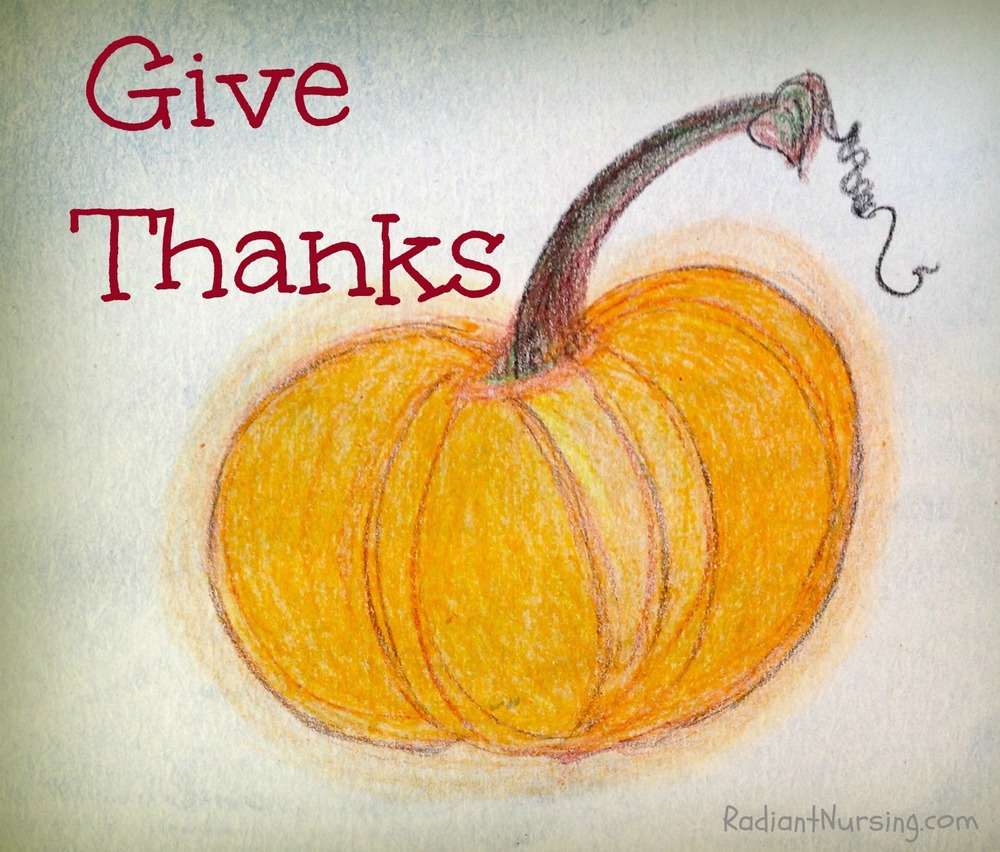Give thanks and have Gratitude.