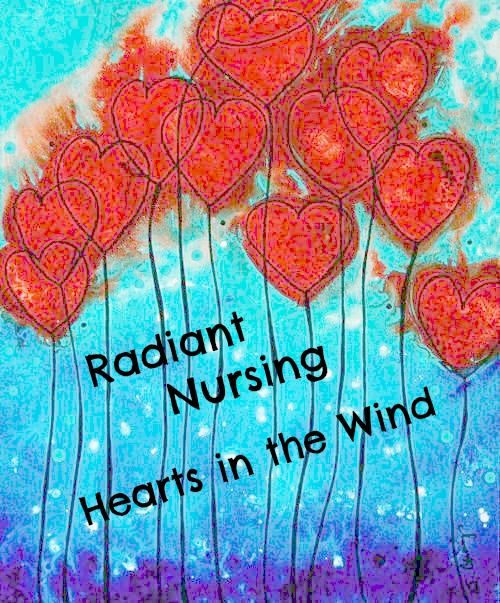 Hearts in the Wind - the blog for Radiant Nursing.