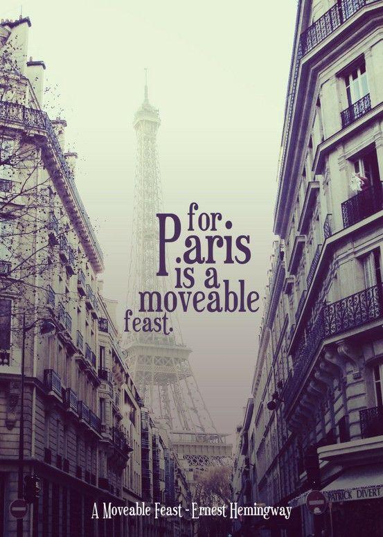 Paris is a moveable feast.