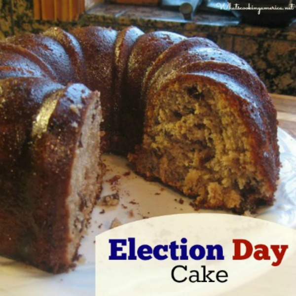 Election Day Cake, a modern version of a traditional cake.