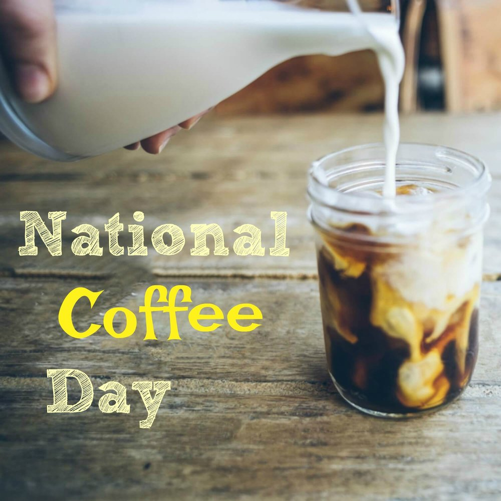 National Coffee Day is September 29 in the United States.
