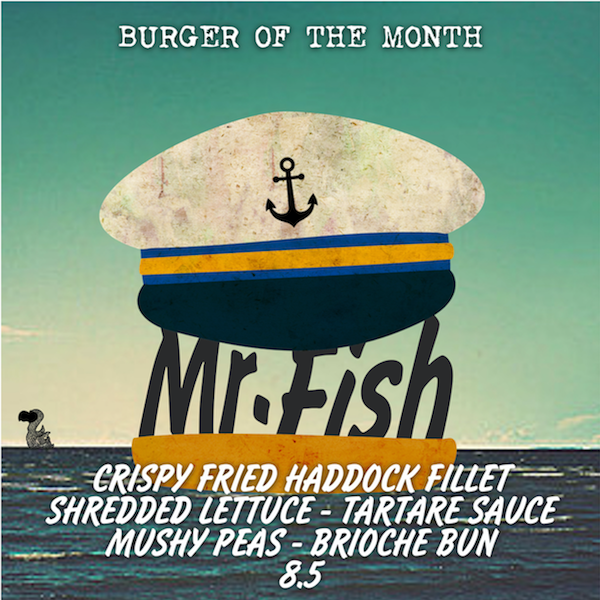 MAY SPECIAL: MR. FISH  Like fish and chips in a bun! Here for one month only...