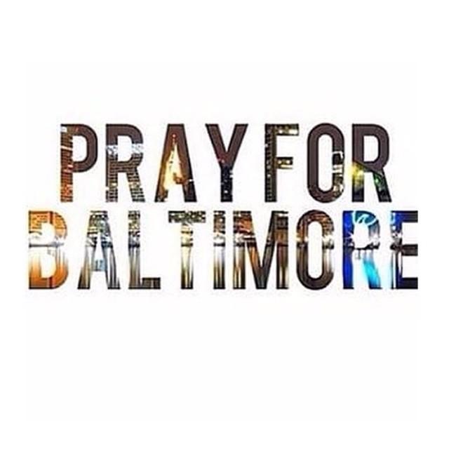 #PrayForBaltimore