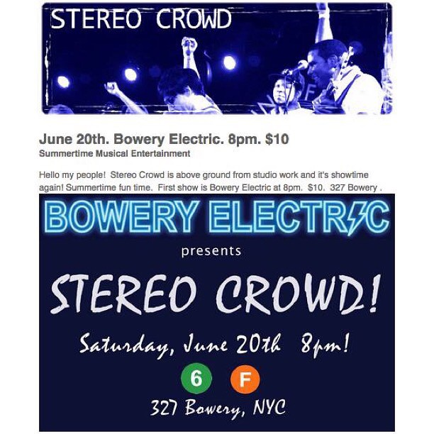 Saturday June 20th! Catch us live at 8pm at @BoweryElectric . Showtime!