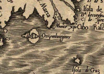 Onzemilvirgines ,Isle of 11,000 Virgins, Gutierrez Map of 1562