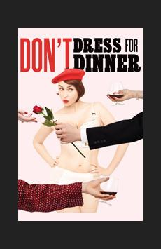 _dont dress for dinner.jpg