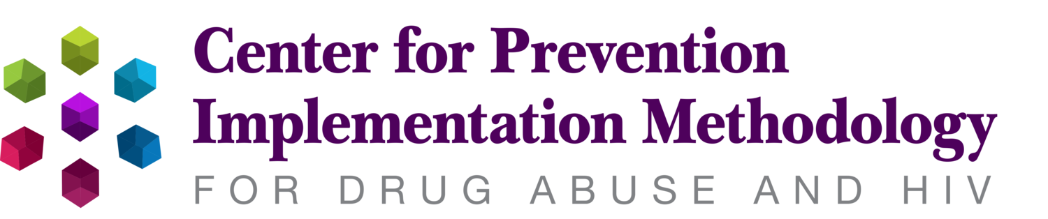 Center for Prevention Implementation Methodology for Drug Abuse and HIV