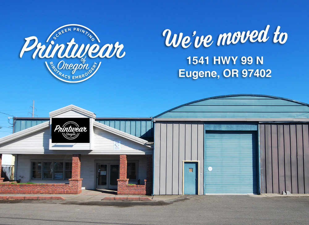 Printwear of Oregon announces our BIG MOVE and our NEW HOME.      To better serve you ~ our loyal customers and to our new customers PrintWear is growing. BirdTracs Embroidery a well-known company in the apparel logo-wear business merged with PrintWear of Oregon in the spring of 2017.  Our new home on Highway 99 North allows for both divisions to work together at one location. We look forward to seeing you! Find us just beyond the Gilbert Shopping Center and across from Kevin Cohen Plumbing. 1541 Hwy. 99 N.