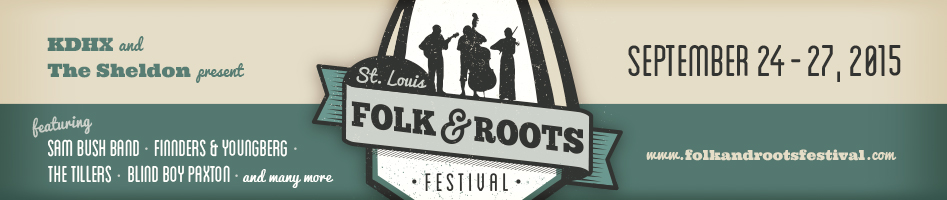 Saint Louis Folk and Roots Festival September 25-27,2015