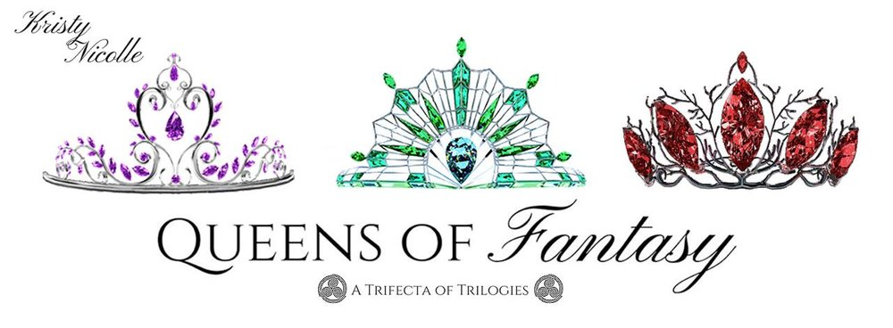 Queens of fantasy- Saga one in the kristy nicolle infiniverse