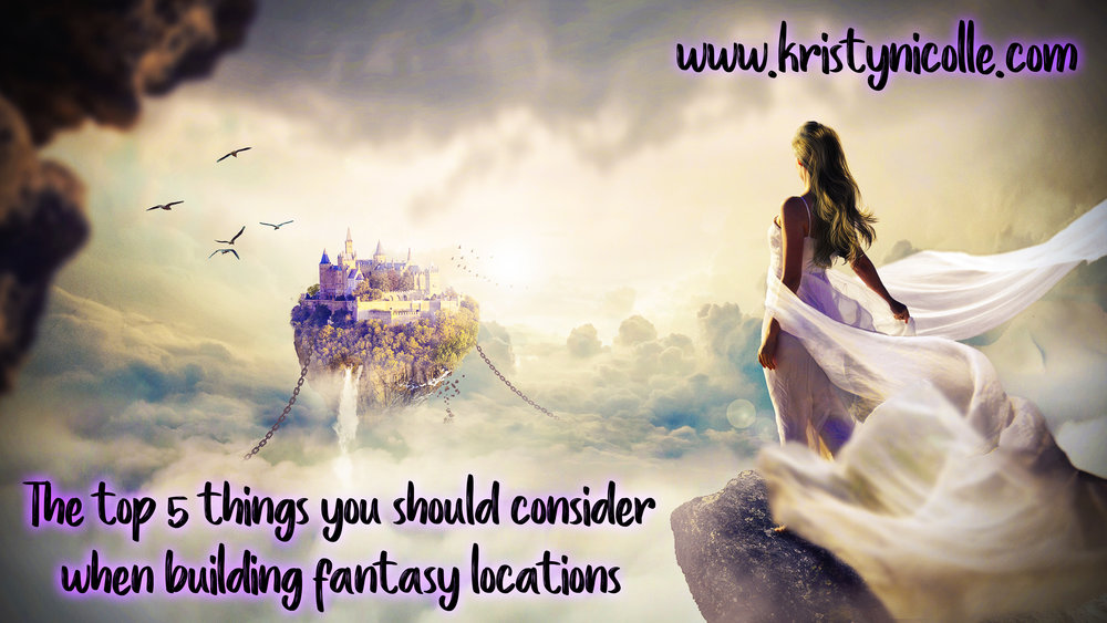 The top 5 things you should consider when building fantasy locations