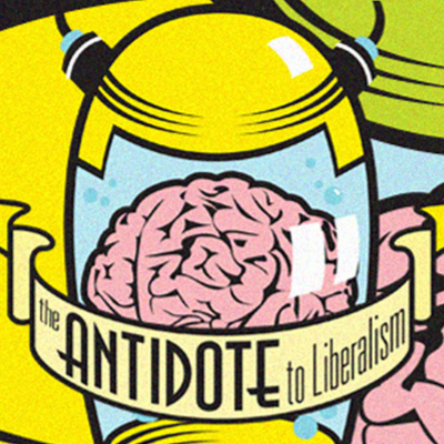 The-Antidote-To-Liberalism-Podcast-Logo