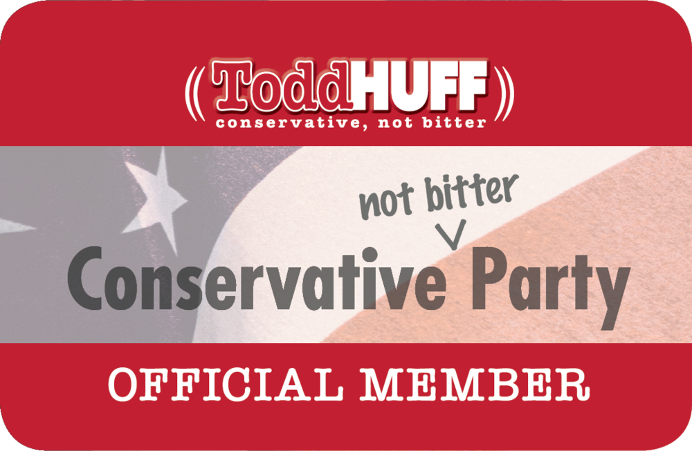 Todd-Huff-Radio-Official-Membership-Card-Conservative-Not-Bitter-Party
