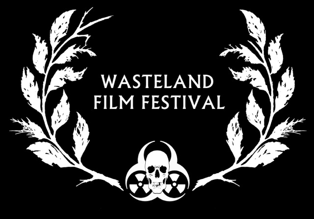 Wasteland Film Festival - September 24-27, 2015 - Outside of California City, CA