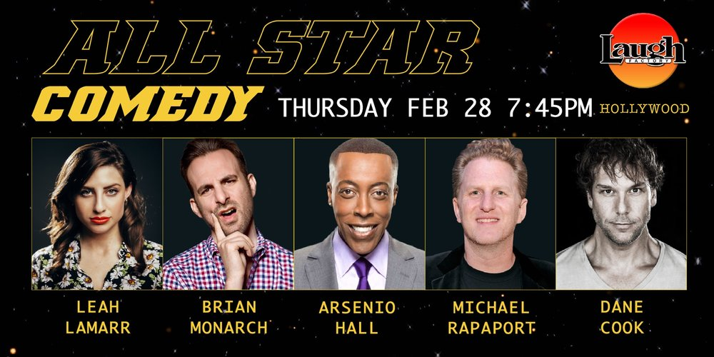 Leah Lamarr Arsenio Hall Dane Cook Tom Green Michael Rapaport Laugh Factory Show
