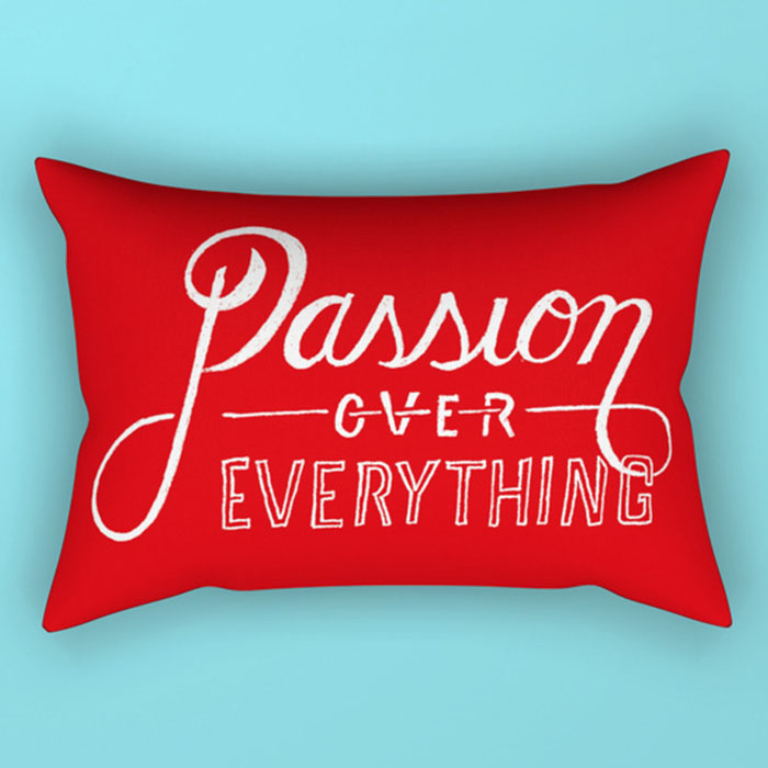"""""""Passion Over Everything"""""""