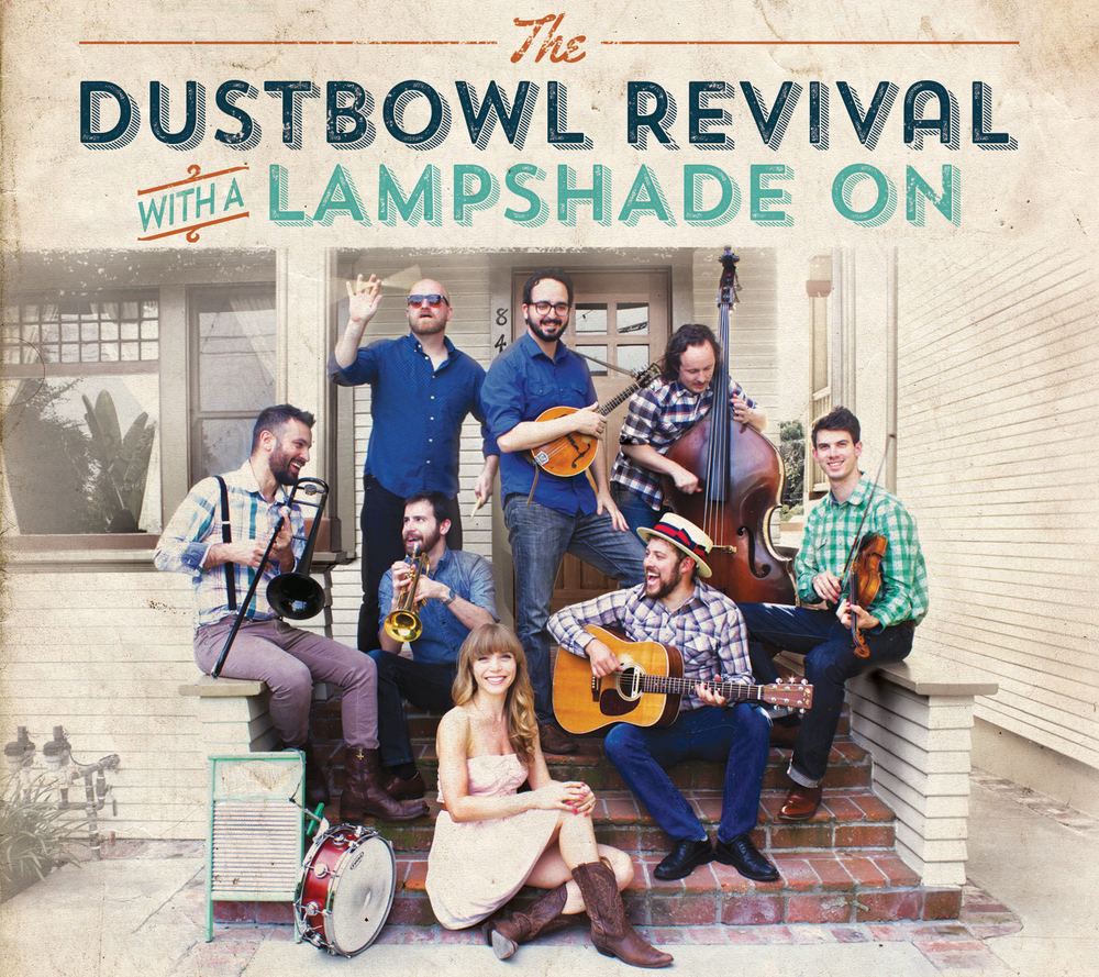 The Dustbowl Revival With A Lampshade On 2015