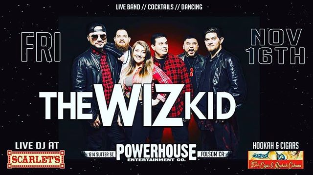 Come see us tonight at @powerhouseentco in Folsom, CA! It's always a party when we get to play close to home! #livemusic #concert #coverband #covers #folsom #teinorth #thewizkidband #instagood #awesome #scarlets #norcal