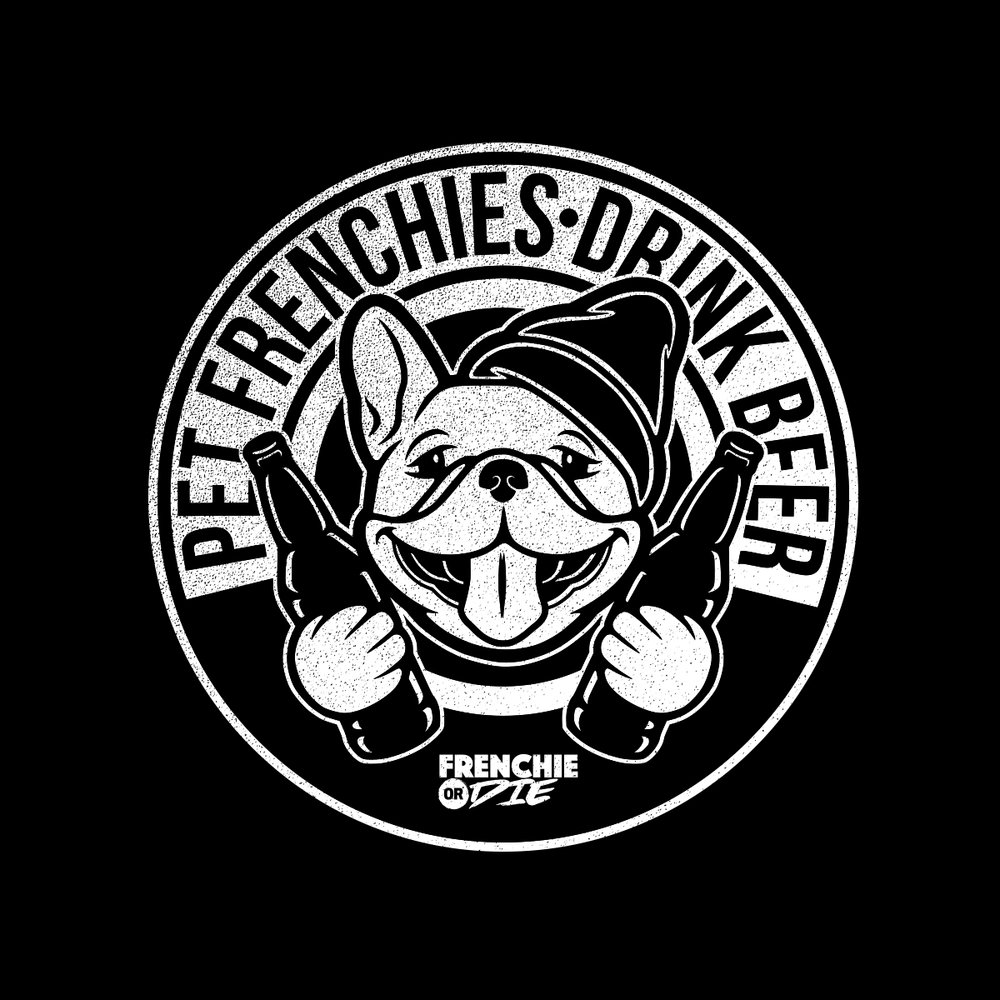 BeerFrenchies_FrenchieOrDie_1200x1200.jpg
