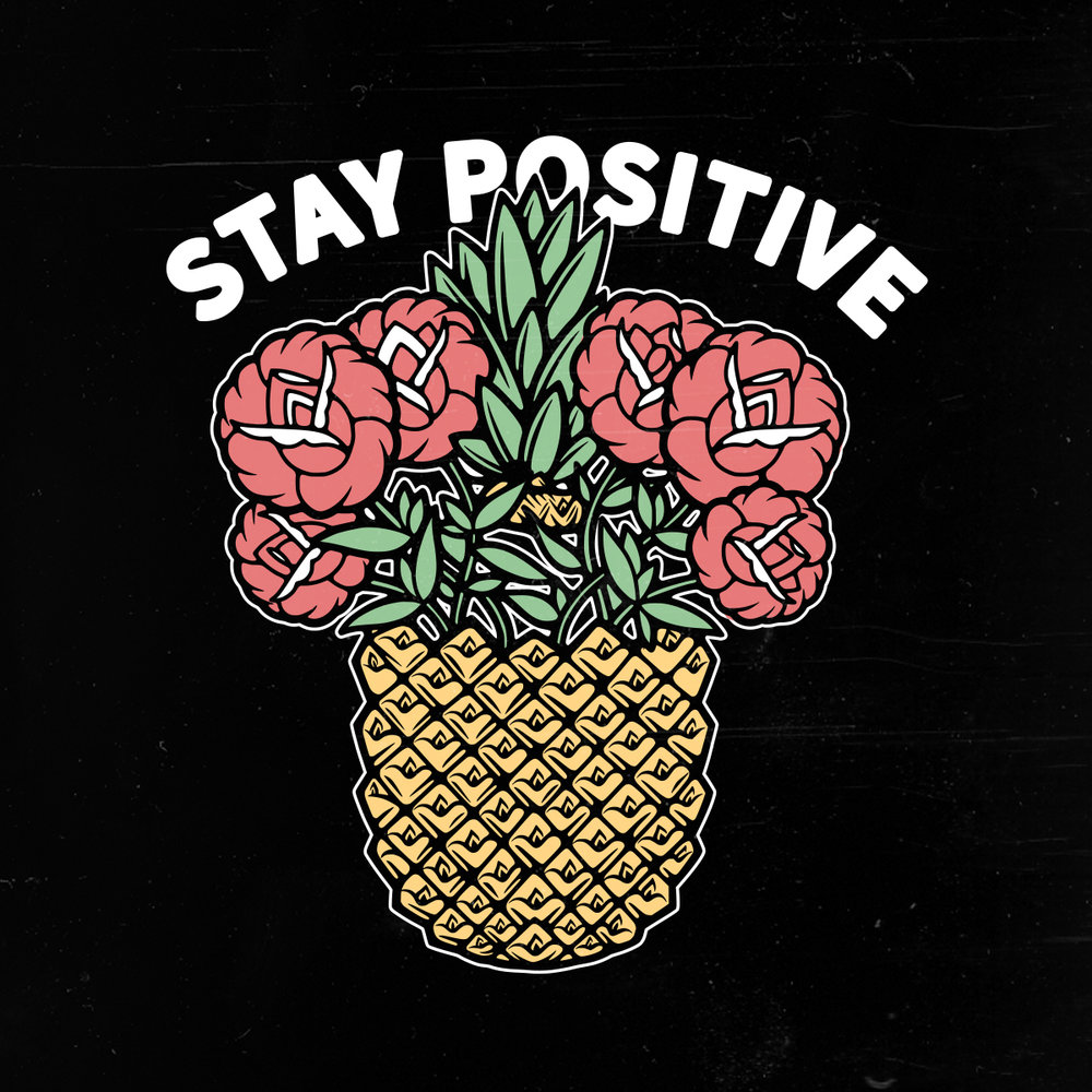 StayPositive_FloralPineapple_1200x1200.jpg