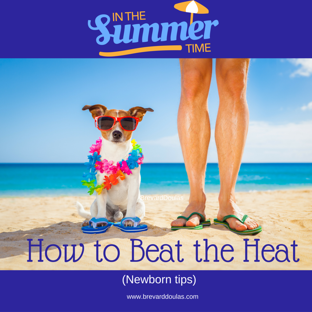 In the summer time. . . how to keep your newborn cool